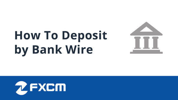 Deposit by Bank Wire