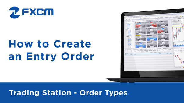 How to Create an Entry Order